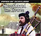 Scotland the Brave: Pipes of Scotland [2 CD set]