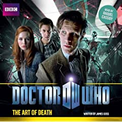Doctor Who: the Art of Death - James Goss