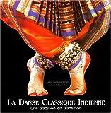 La danse classique indienne : Une tradition en transition
