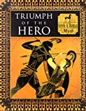 Triumph of the Hero: Greek and Roman Myth (Myth and Mankind) (0705435733) by Allan, Tony