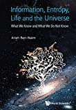 img - for Information, Entropy, Life and the Universe: What We Know and What We Do Not Know book / textbook / text book