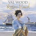 Rosa's Island Audiobook by Val Wood Narrated by Anne Dover