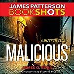 Malicious: A Mitchum Story | James Patterson,James O. Born