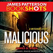 Malicious: A Mitchum Story | James Patterson, James O. Born