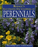 Rodale's Illustrated Encyclopedia of Perennials