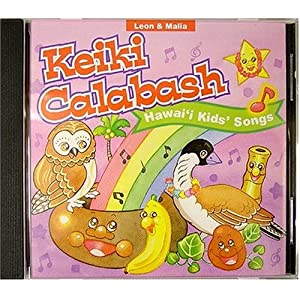 Amazon.com: Keiki Calabash: Hawaii Kids Songs: Leon & Malia: Music
