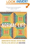 Normal Life: Administrative Violence,...
