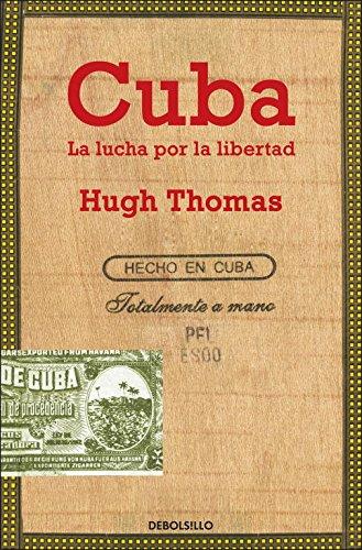 Cuba: La lucha por la libertad (ENSAYO-HISTORIA)
