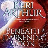 Beneath a Darkening Moon: Ripple Creek, Book 2