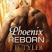 Phoenix Reborn: Alpha Pack, Book 7.5 | J. D. Tyler