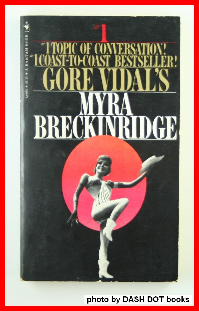 Myra Breckinridge, Vidal, Gore