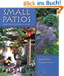 Small Patios: Small Projects, Contemp...