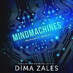 Mindmachines [German Edition]: Human++, Book 1 | Dima Zales,Anna Zaires