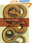Seba's Snakes and Lizards: 240 Illust...