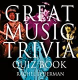 Music quiz questions   Great Music Trivia Quiz Book