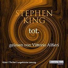 Tot. (Der dunkle Turm 3) Hörbuch von Stephen King Gesprochen von: Vittorio Alfieri