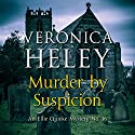 Murder by Suspicion Audiobook by Veronica Heley Narrated by Julia Barrie