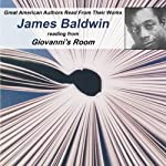Great American Authors Read from Their Works, Volume 1: James Baldwin Reading from Giovanni's Room |  Calliope Author Readings,James Baldwin