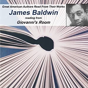 Great American Authors Read from Their Works, Volume 1: James Baldwin Reading from Giovanni's Room | [Calliope Author Readings, James Baldwin]