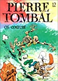 "Afficher ""Pierre Tombal n° 12 Os courent"""