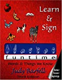 Learn and Sign Funtime: Beginnings