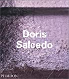Carlos Basualdo Doris Salcedo (Contemporary Artists Series)