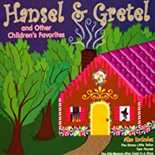 Hansel and Gretel and Other Children's Favorites Audiobook by Jacob Grimm, Wilhelm Grimm, L. Frank Baum Narrated by James Mio, Shawn Ryskamp, David DuChene, Jenny Day