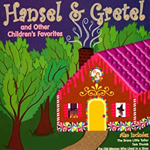 Hansel and Gretel and Other Children's Favorites Audiobook