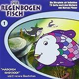 """Der Regenbogenfisch, Folge 1: """"Mädchen sind doof"""" und 5 weitere Geschichten"""