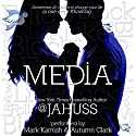 Media: The Social Media Series, Books 4-6 Audiobook by JA Huss Narrated by Mark Kamish, Autum Clark