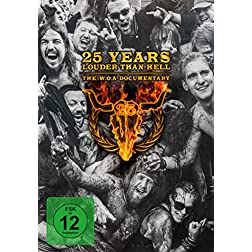 25 Years Louder Than Hell-The W: O: A Documentary
