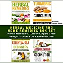 Herbal Medicine and Home Remedies Box Set: Herbal Remedies, Turmeric, Apple Cider Vinegar, Coconut Oil & Essential Oils Audiobook by Linda Harris, Amanda Hopkins Narrated by Benjamin Johnson