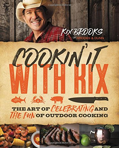 cookin-it-with-kix-the-art-of-celebrating-and-the-fun-of-outdoor-cooking