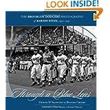Through a Blue Lens: The Brooklyn Dodger Photographs of Barney Stein 1937-1957