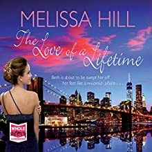 The Love of a Lifetime Audiobook by Melissa Hill Narrated by Karen Cass