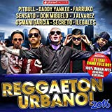 Reggaeton 2016 (The Very Best of Urbano, Reggaeton, Dembow)