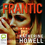 Frantic | Katherine Howell