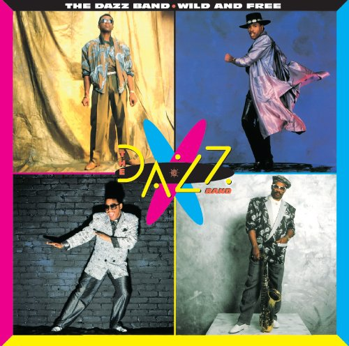 The Dazz Band-Wild and Free-REMASTERED-CD-FLAC-2012-WRE Download