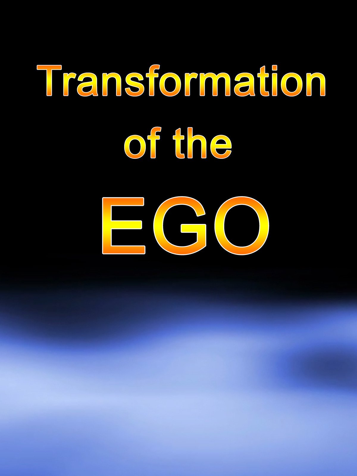 Transformation of the ego