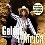 Geldof in Africa | Bob Geldof