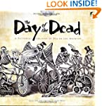 The Day of the Dead: A Pictorial Arch...
