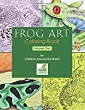 img - for Frog Art Coloring Book Volume 1: By Children Around the World book / textbook / text book