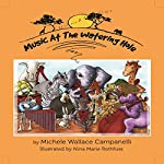 Music at the Watering Hole   Michele Wallace Campanelli