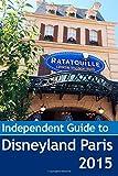 John Coast The Independent Guide to Disneyland Paris 2015