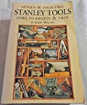 Antique & Collectible Stanley Tools:...