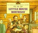 A Little House Birthday (0060259280) by Wilder, Laura Ingalls