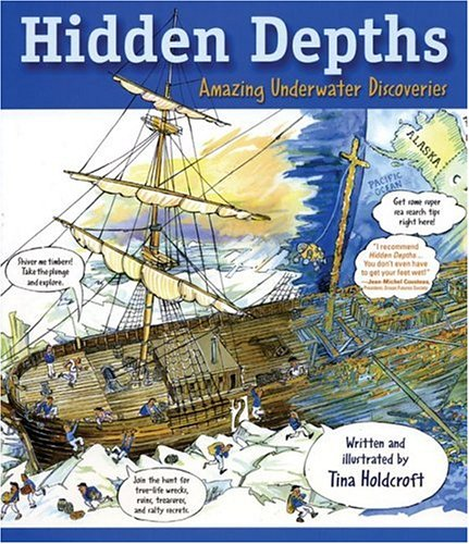 Hidden Depths: Amazing Underwater Discoveries (Hidden! Series)