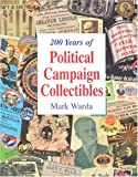 200 Years of Political Campaign Collectibles