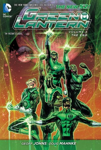 Green Lantern Vol. 3: The End (The New 52) (Green Lantern (Graphic Novels))