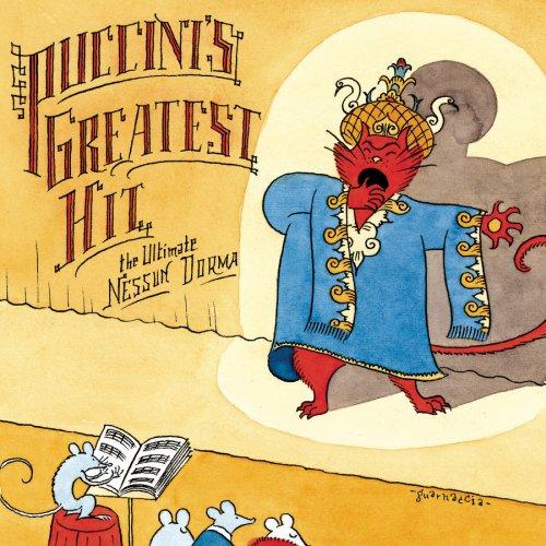 Puccini's Greatest Hit: The Ultimate Nessun Dorma